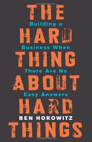 Hard-Thing-About-Hard-Things-Ben-Horowitz