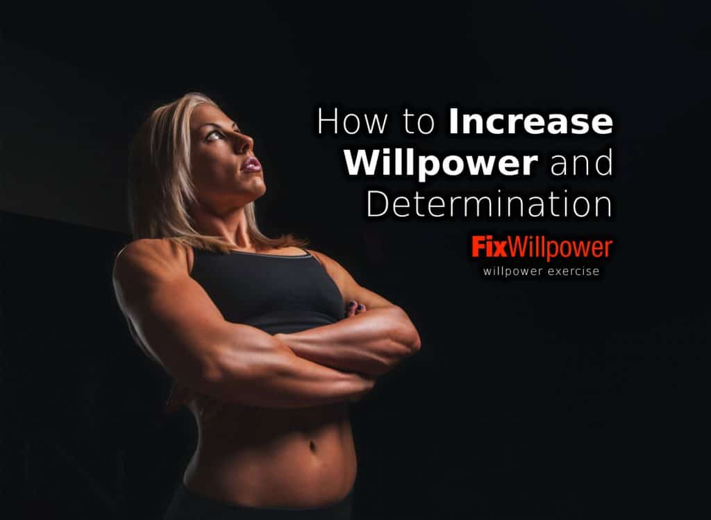 how to increase willpower