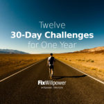 Twelve 30-Day Challenges for You [2021 IDEAS]