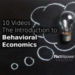 Behavioral Economics Helps You Understand Yourself [10 Videos]