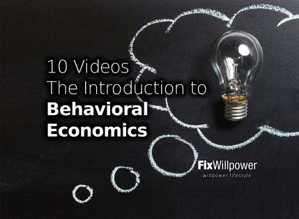 Behavioral Economics Helps You Understand Yourself [10 Videos]