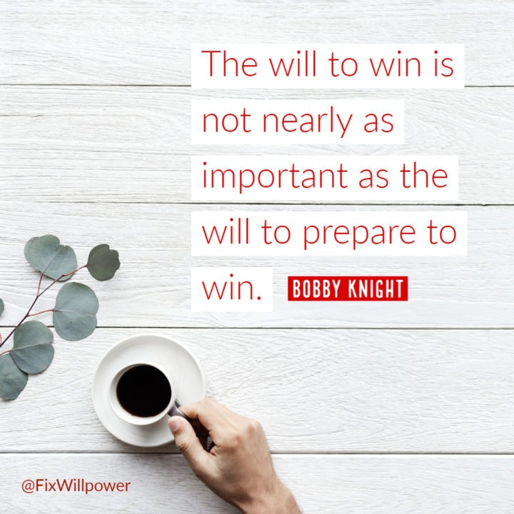 Bobby Knight willpower quote