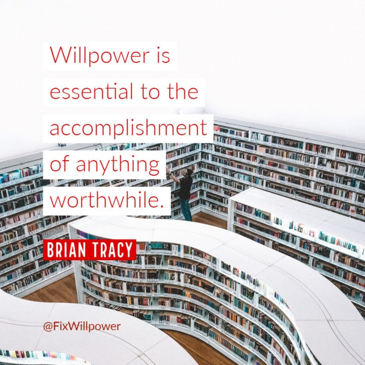 Brian Tracy willpower quote