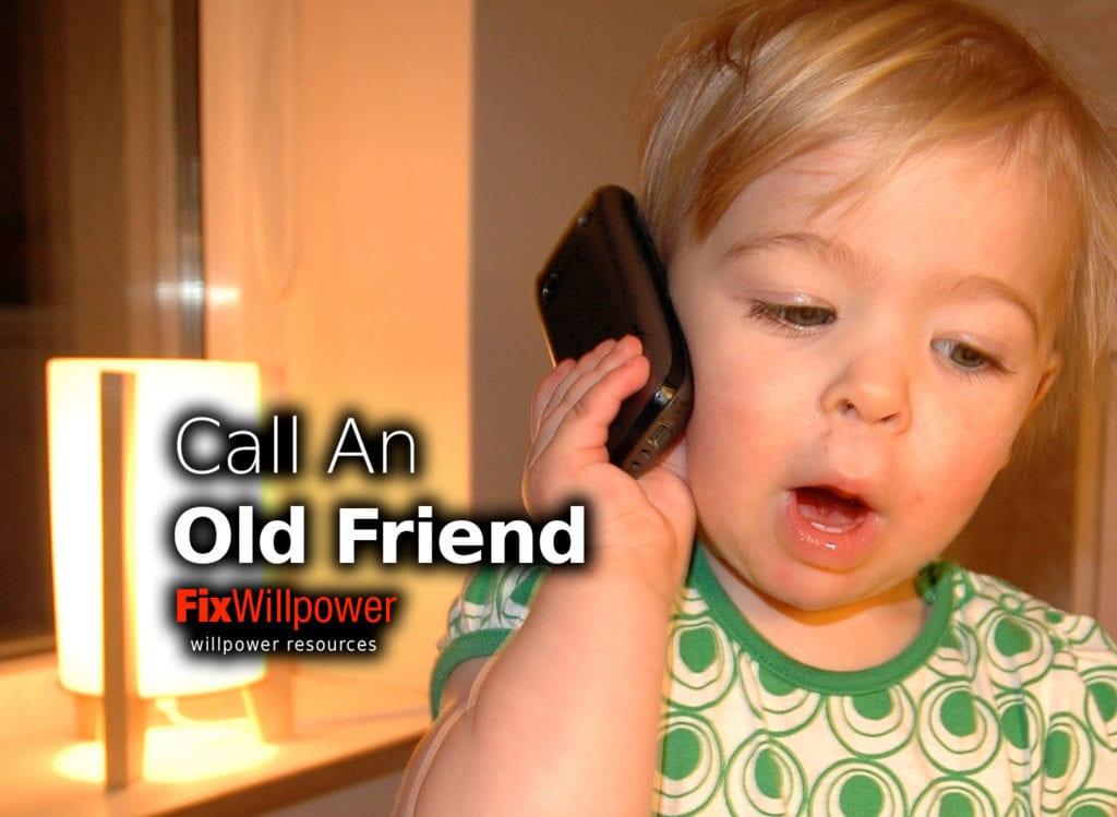 call an old friend