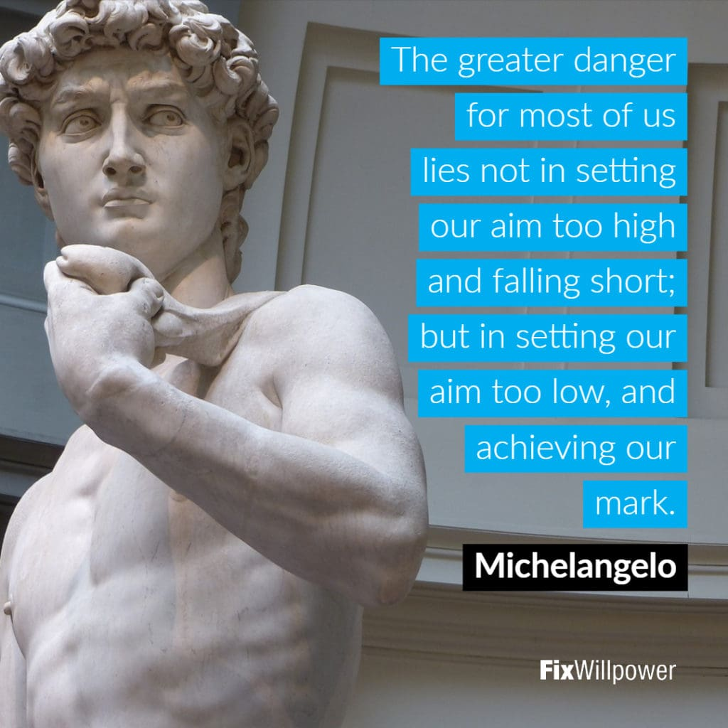David Michelangelo setting goals quote