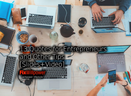 13 Tips and Quotes for Entrepreneurs [Slides+Video]