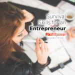 10 Survival Skills You Need to Make It as an Entrepreneur [2021]