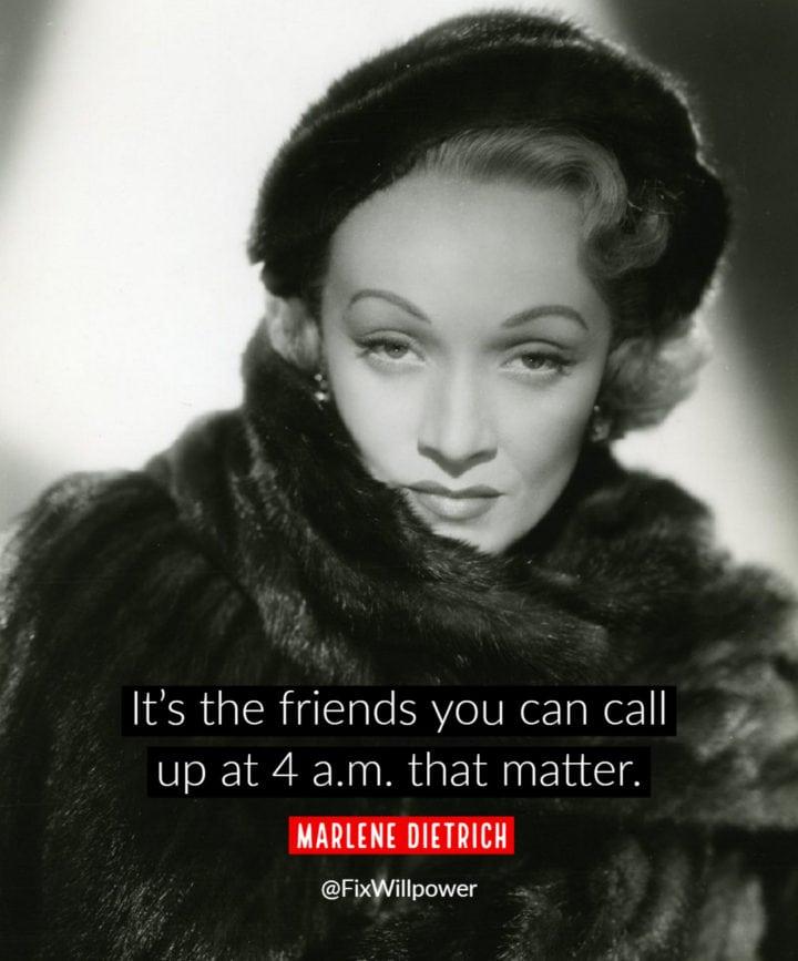 frienship quote marlene dietrich