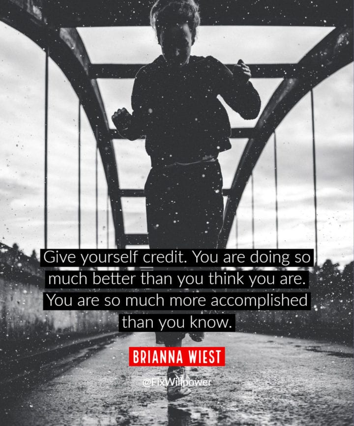give yourself credit quote Wiest