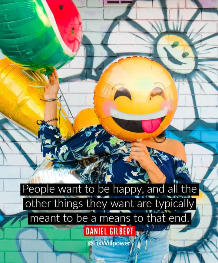 happiness quote Gilbert