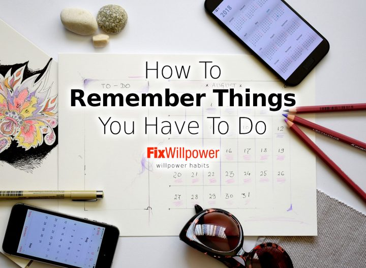 how to remember things you have to do