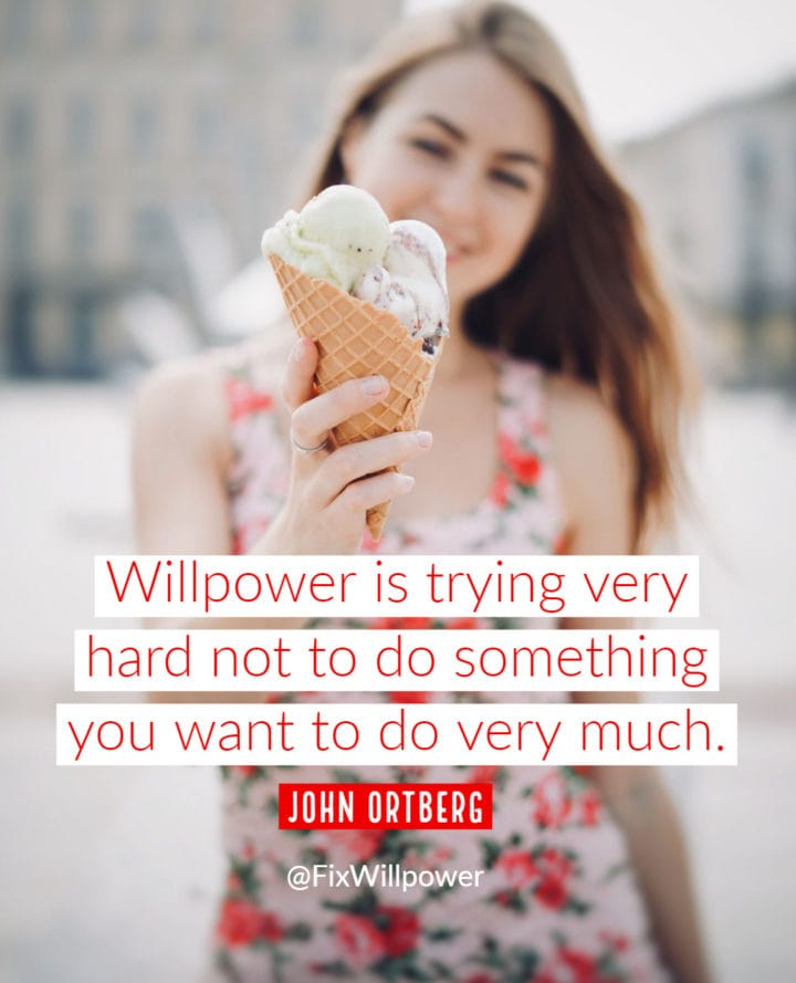 john ortberg willpower quote