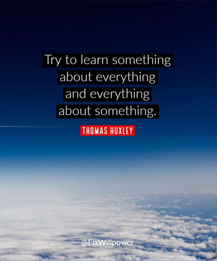 learning quote huxley