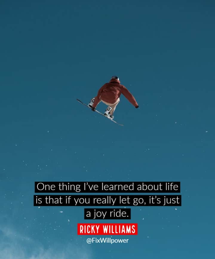let it go quotes Williams