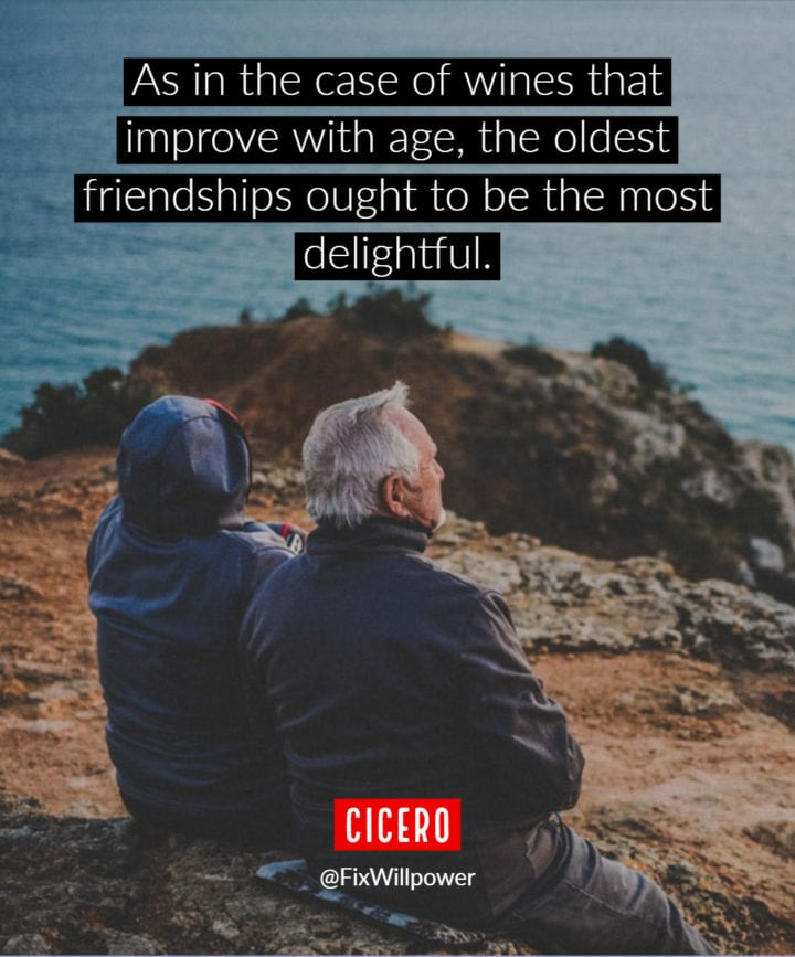 old friends quotes Cicero