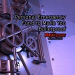 Tiered Personal Emergency Fund to Make You Bulletproof [in 2020]