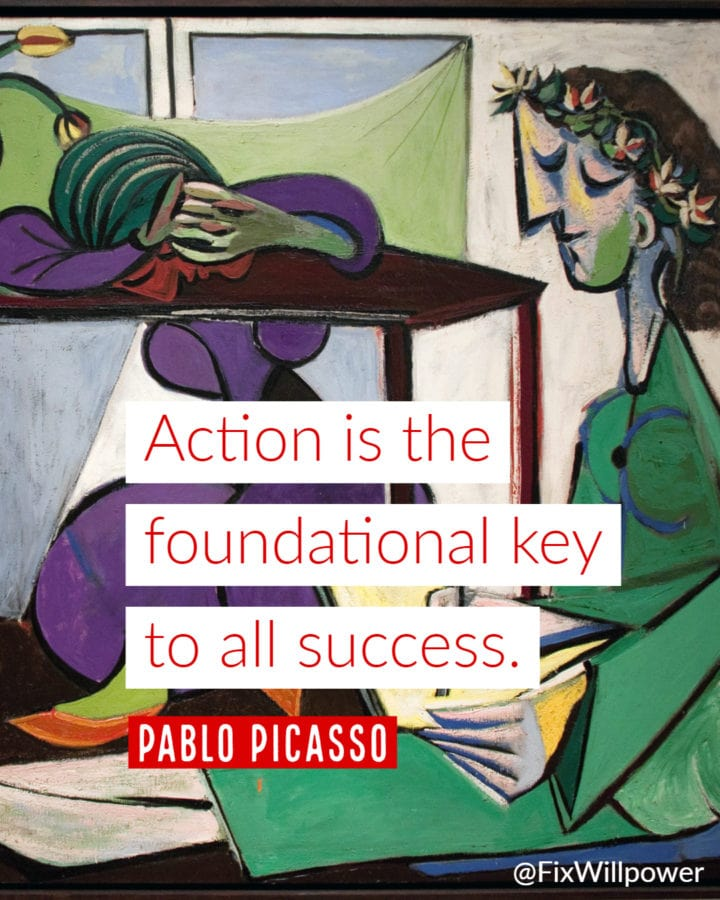 picasso quote act now