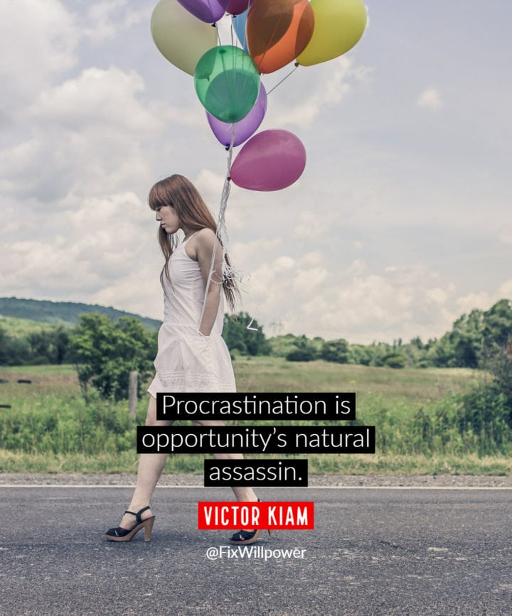 procrastination quote kiam