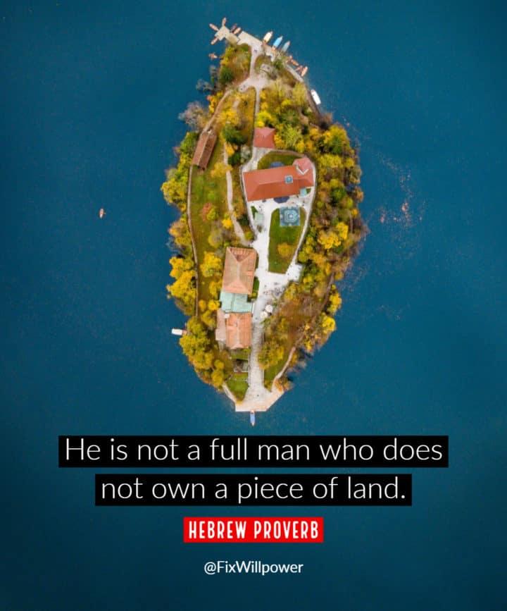 real estate quotes Hebrew proverb