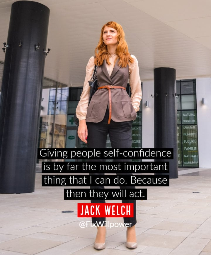 self-confidence quote Welch