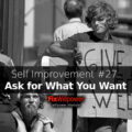 self improvement ask for what you want