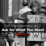 Why You Need to Ask for What You Want [2020]