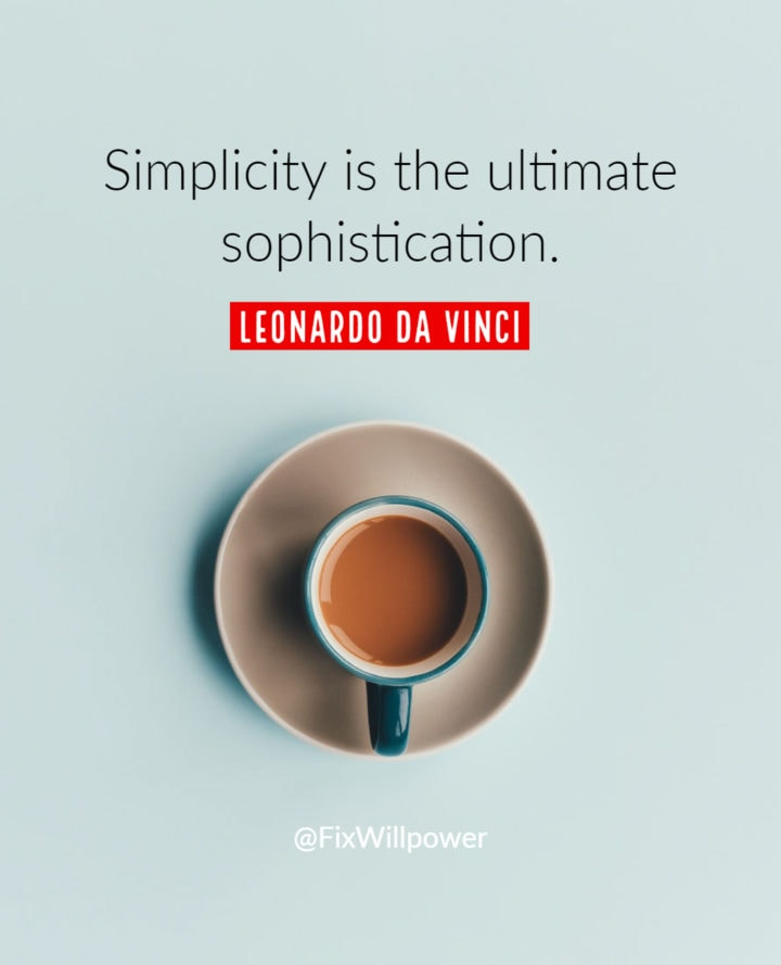 simplify your day leonardo quote