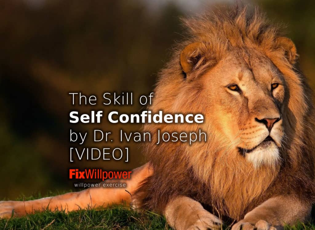 How to Get the Skill of Self-Confidence Dr Ivan Joseph VIDEO