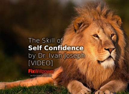 How to Get the Skill of Self-Confidence: Dr. Ivan Joseph [VIDEO]