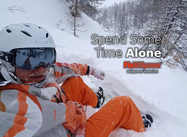 spend some time alone