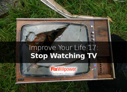 How to Stop Watching TV? [and Improve Your Life]