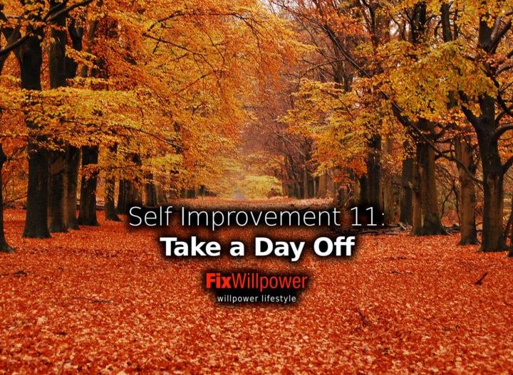 take a day off