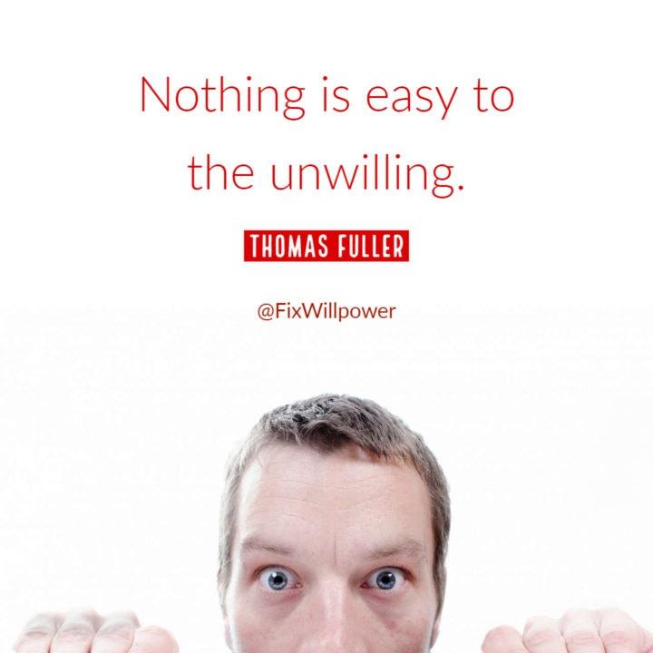 Thomas Fuller willpower quote