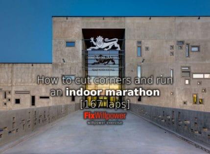 Indoor Marathon [167 laps]: Why Cut Corners? To Run Faster!