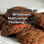 16 Great Willpower Books, Motivation, and Self-Control 2020 [VIDEOS]