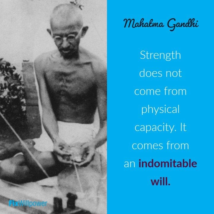 willpower quotes Gandhi