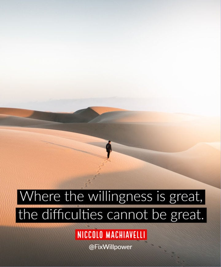 willpower quotes machiavelli