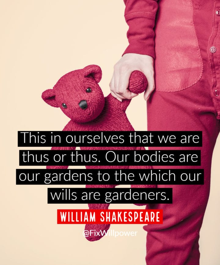 willpower quotes shakespeare