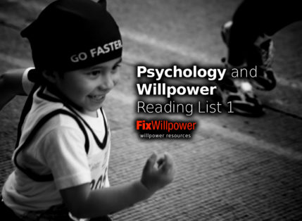 Latest Research: Psychology and Willpower Reading List