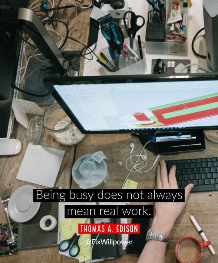 workaholic quote edison